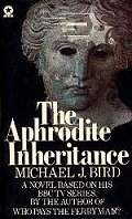 Takes you to more about Bird's novelisation of 'The Aphrodite Inheritance'