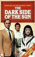 Takes you to more about Bird's novelisation of 'The Dark Side of the Sun'