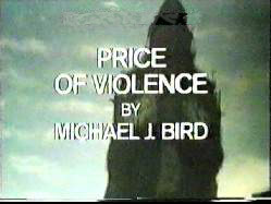 The Price of Violence by Michael J Bird